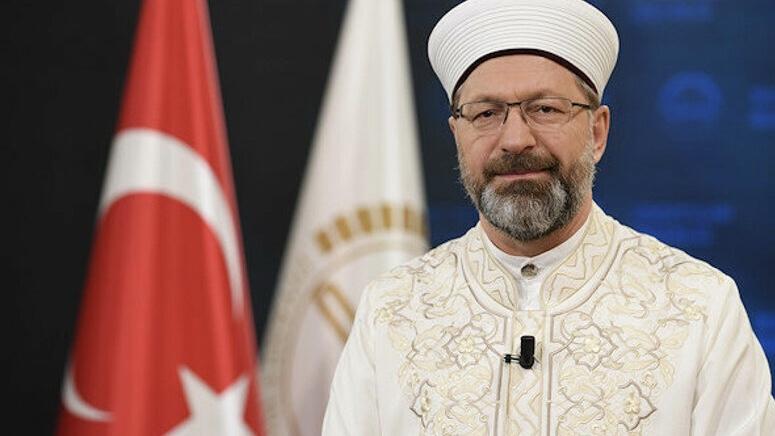 Diyanet İşleri Başkanı Erbaş: Ayasofya'nın ibadete açılması çok mutlu eder