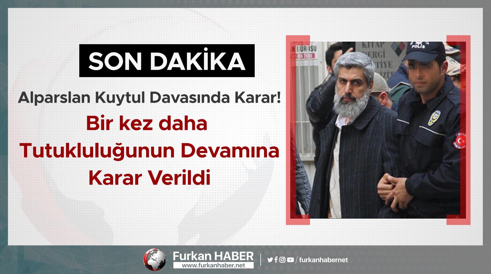 Alparslan Kuytul davasında karar! Bir kez daha tutukluluğunun devamına karar verildi