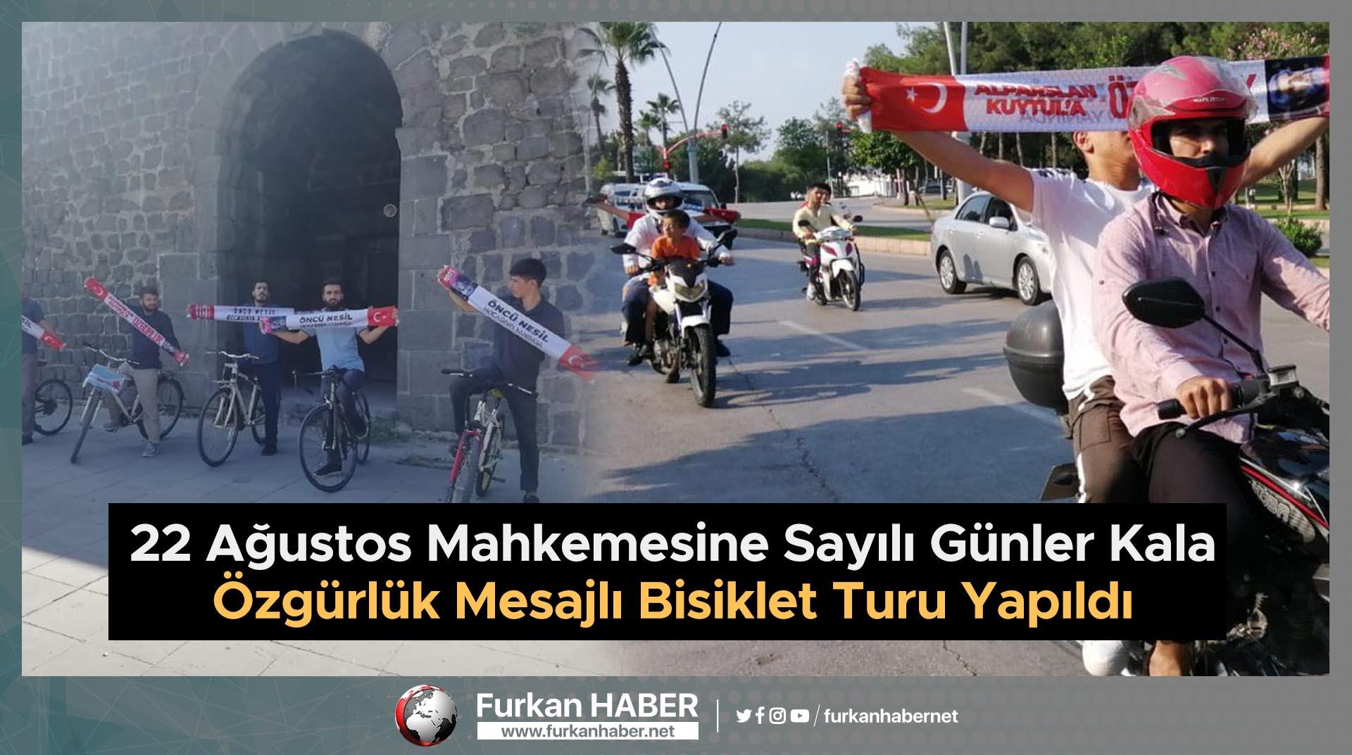 22 Ağustos Mahkemesine Sayılı Günler Kala Özgürlük Mesajlı Bisiklet Turu Yapıldı
