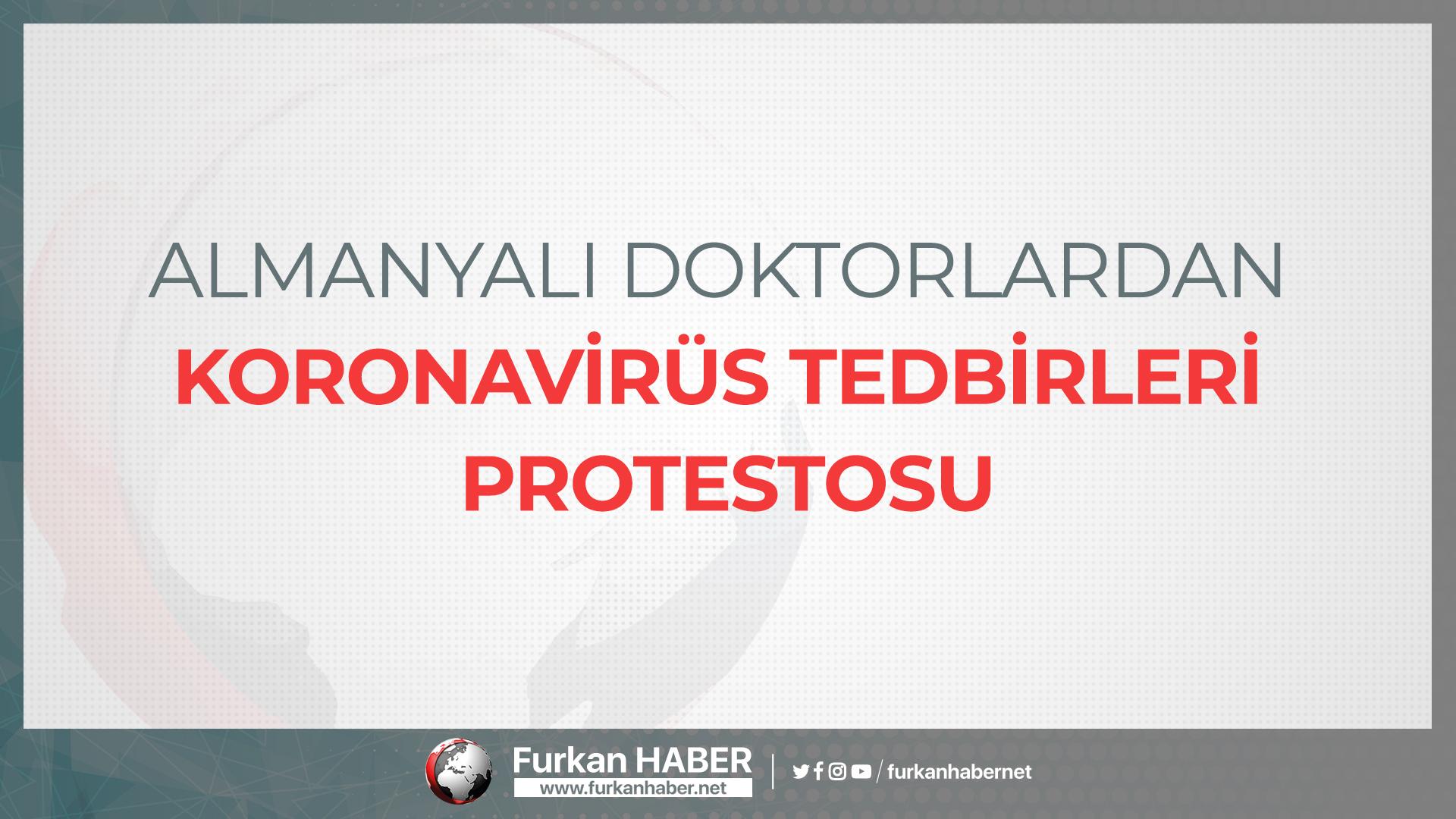 Almanyalı Doktorlardan Koronavirüs Tedbirleri Protestosu