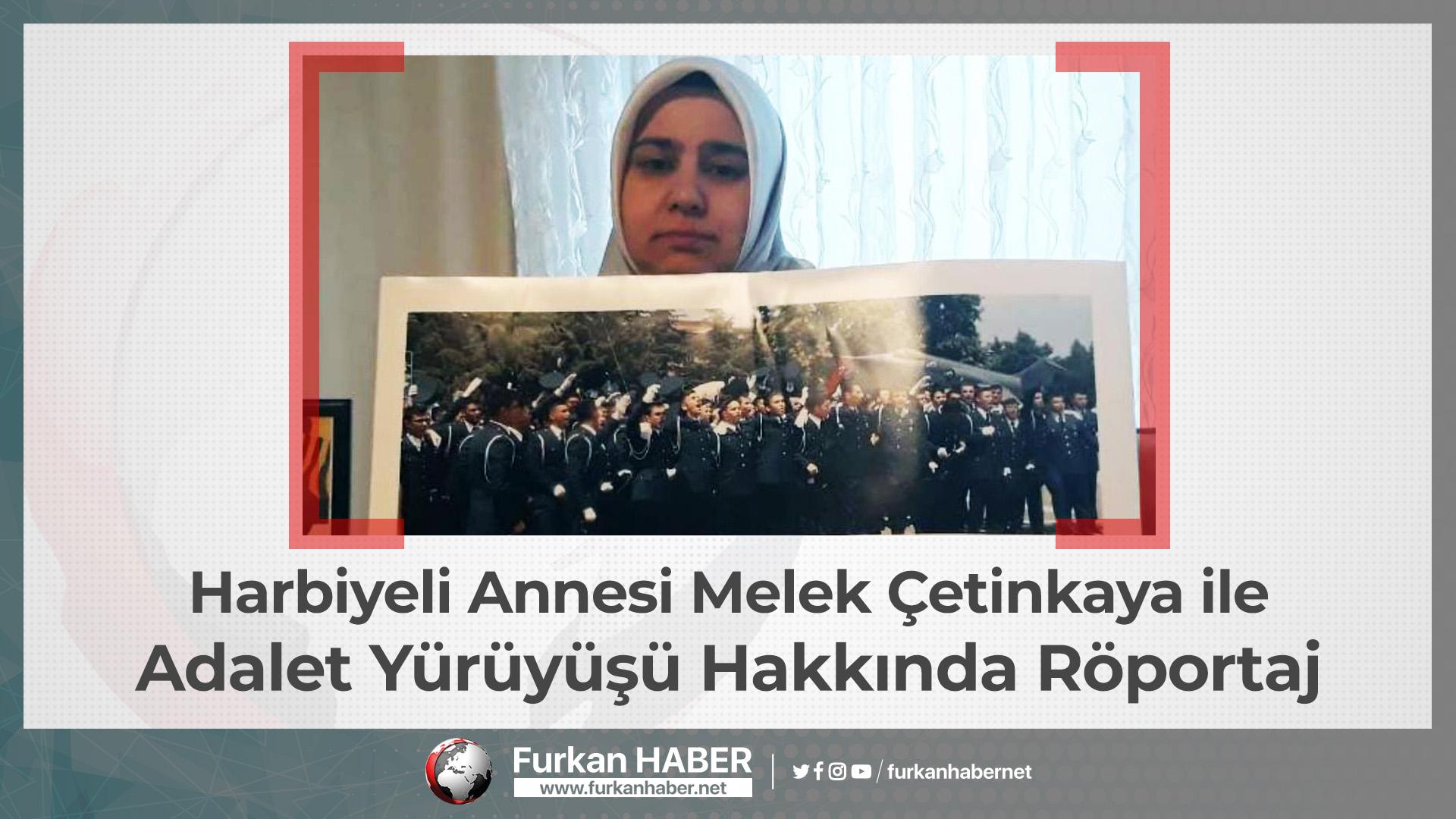 Harbiyeli Annesi Melek Çetinkaya ile Adalet Yürüyüşü Hakkında Röportaj