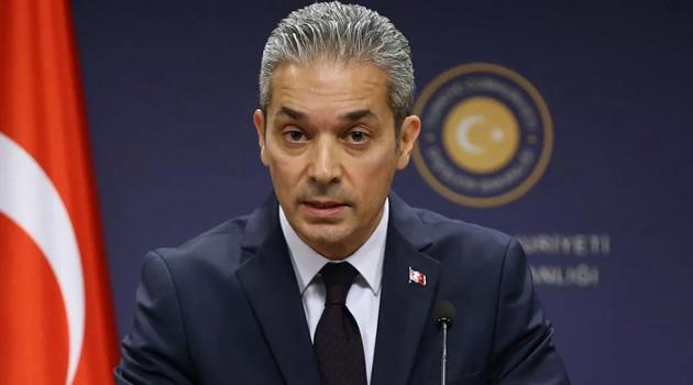 Dışişleri Bakanlığı Sözcüsü Aksoy: Türkiye, AB'nin sınır muhafızı veya sığınmacı kampı değildir