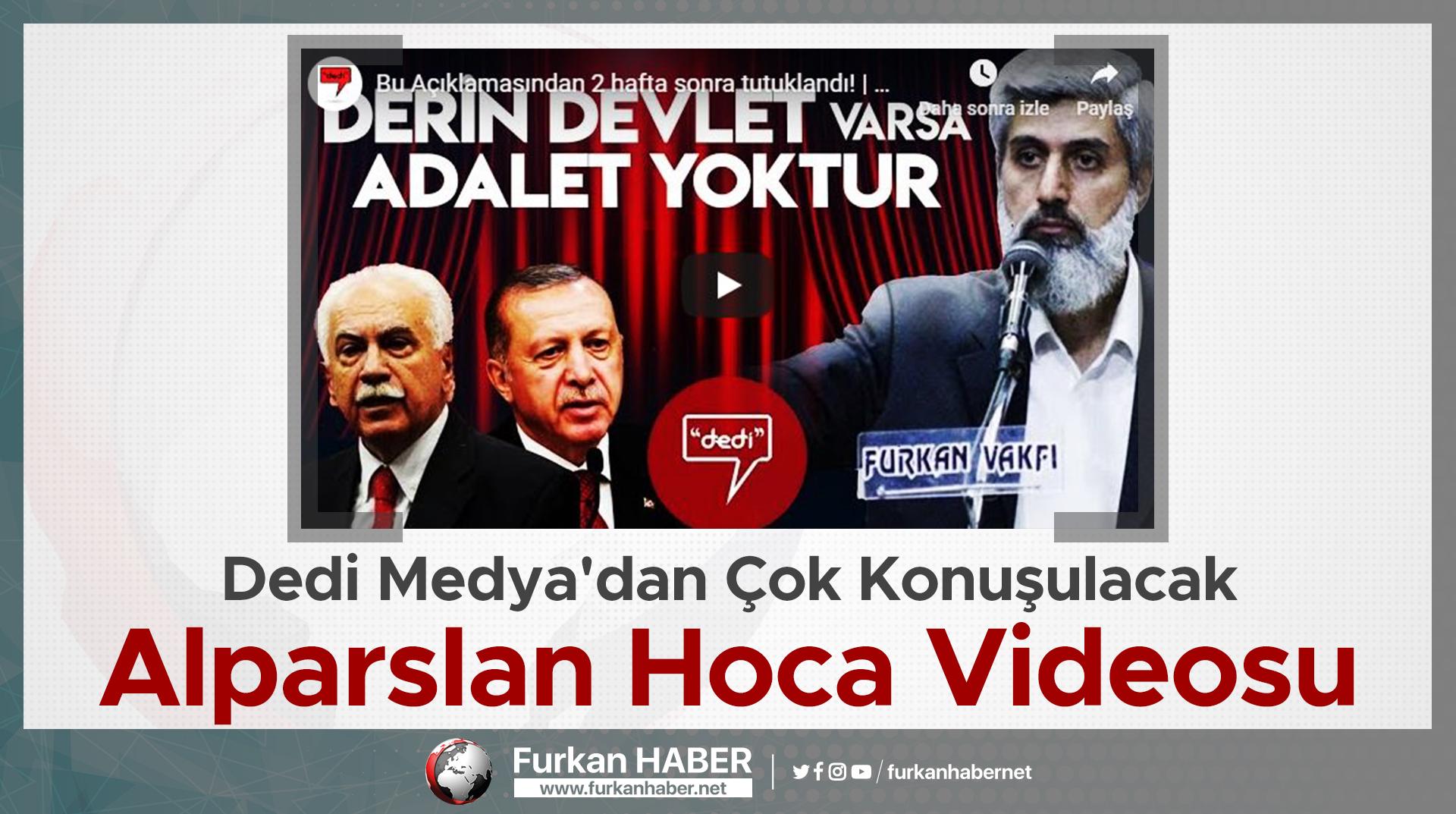 Dedi Medya'dan Çok Konuşulacak Alparslan Hoca Videosu