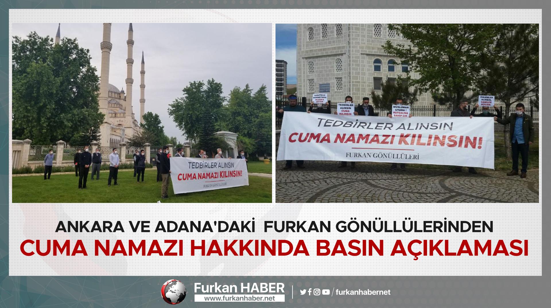 İstanbul, Ankara ve Adana'daki Furkan Gönüllülerinden Cuma Namazı Hakkında Basın Açıklaması