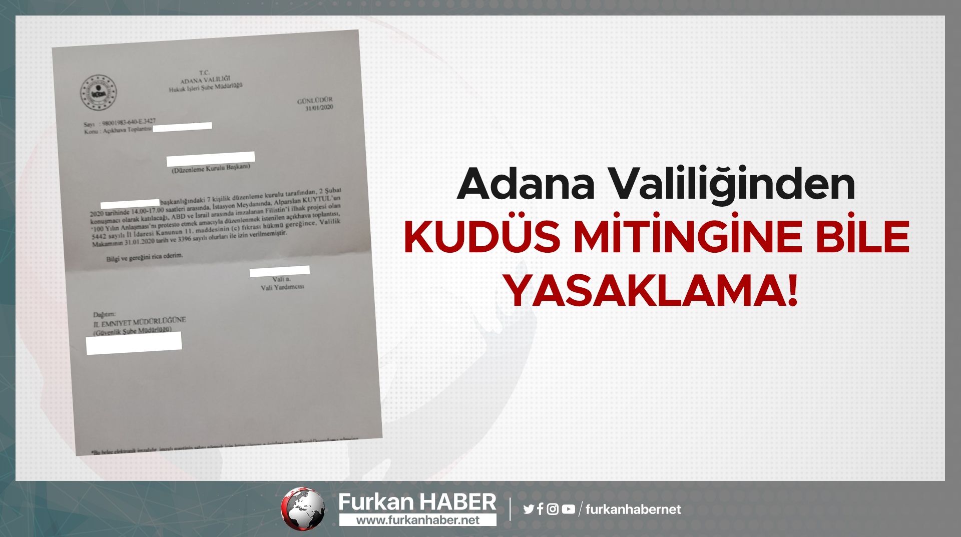 Adana Valiliğinden Kudüs Mitingine Bile Yasaklama!
