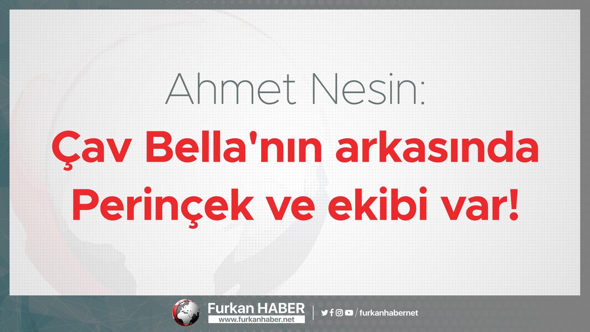Ahmet Nesin: Çav Bella'nın arkasında Perinçek ve ekibi var!