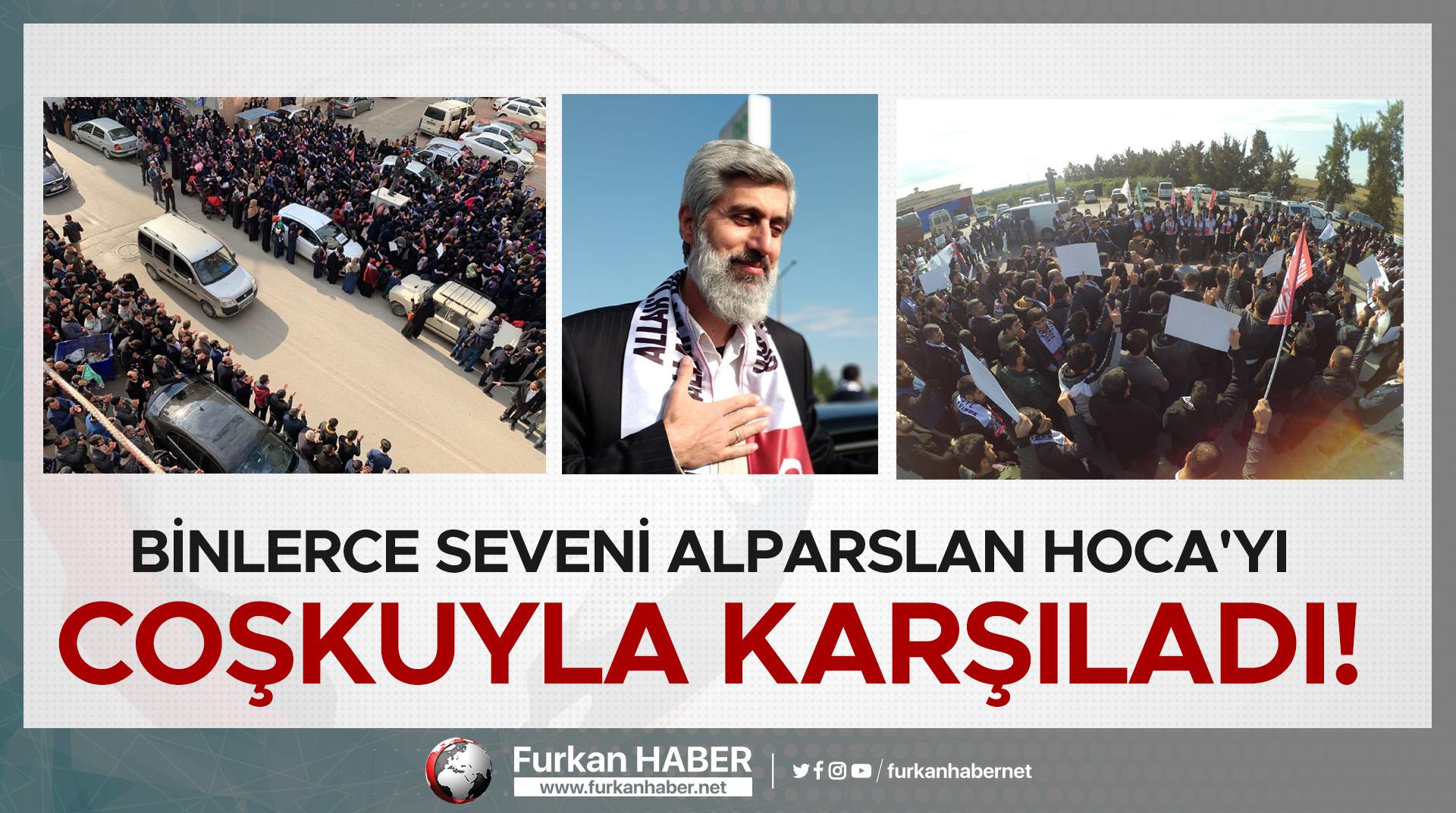 FOTO GALERİ | Binlerce Seveni Alparslan Hoca'yı Coşkuyla Karşıladı!