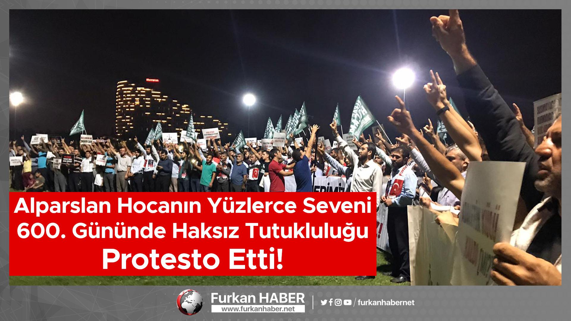 Alparslan Hocanın Yüzlerce Seveni 600. Gününde Haksız Tutukluluğu Protesto Etti