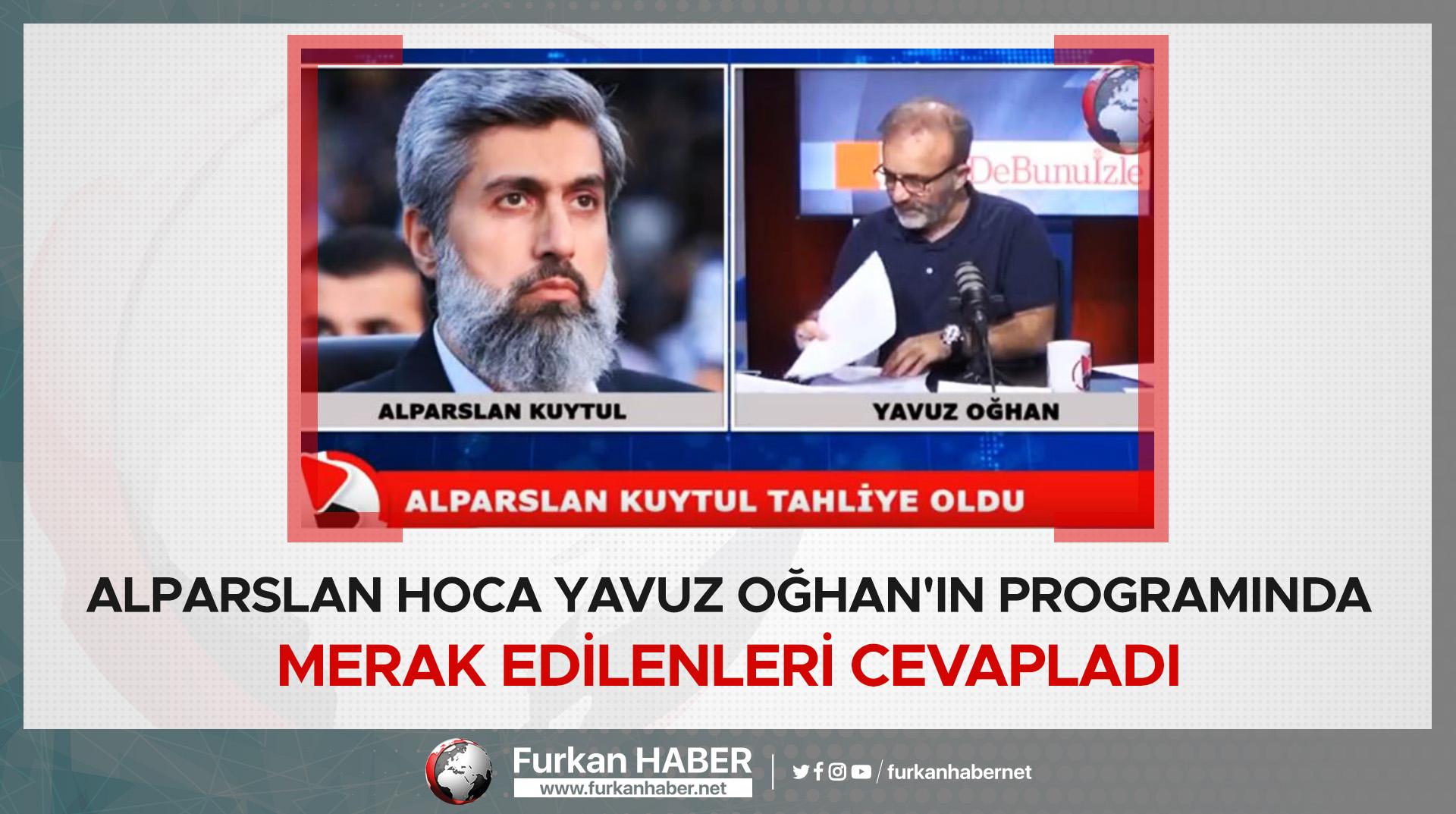 Alparslan Hoca Yavuz Oğhan'ın Programında Merak Edilenleri Cevapladı