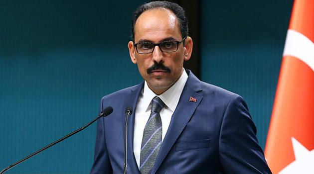 Cumhurbaşkanlığı Sözcüsü İbrahim Kalın: Ülke genelinde sokağa çıkma yasağının ekonomiye maliyeti çok daha ağır olurdu