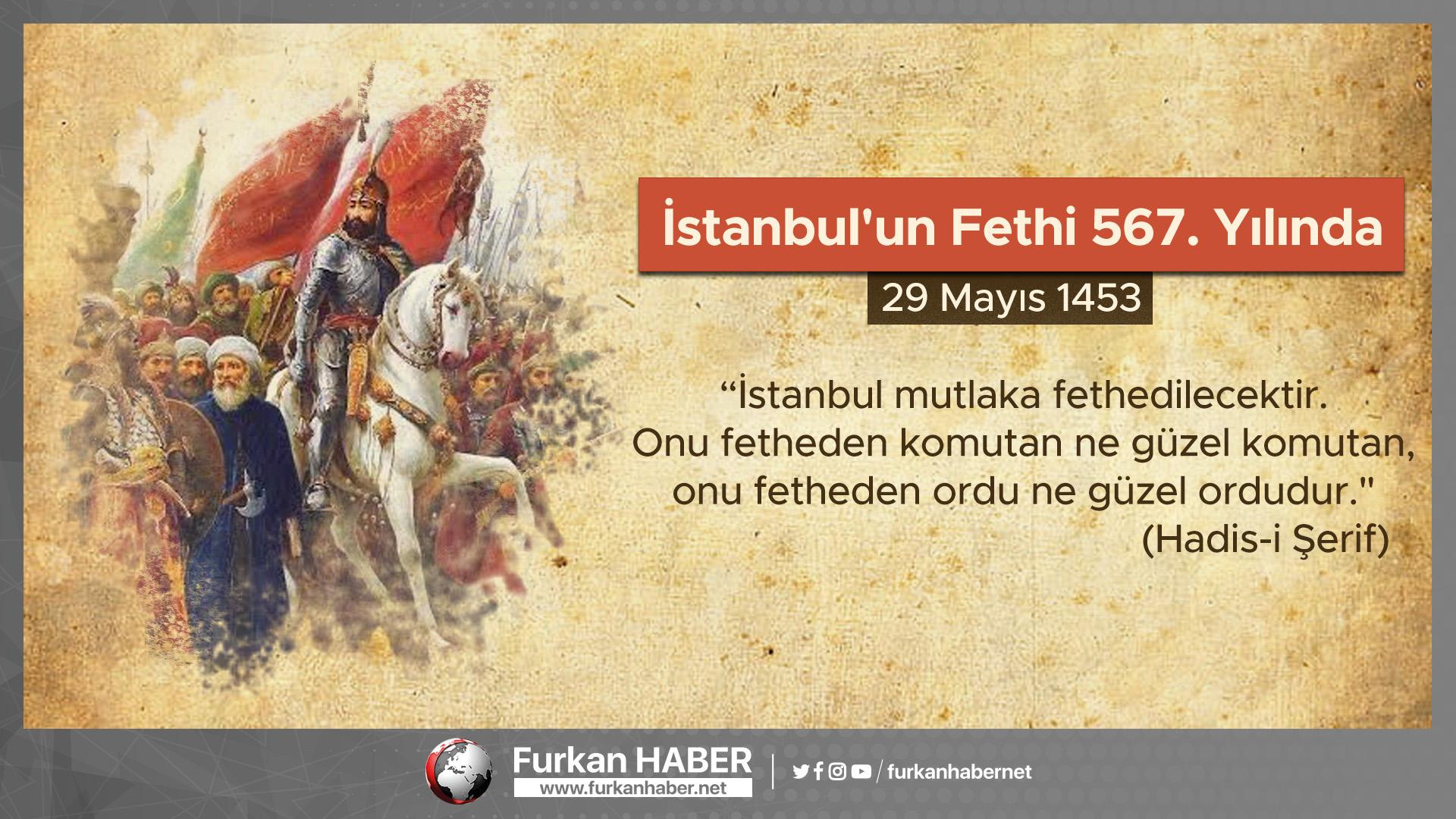 İstanbul'un Fethi 567. Yılında