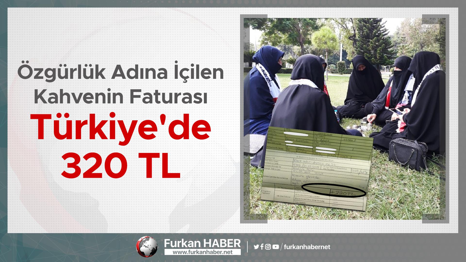 Özgürlük Adına İçilen Kahvenin Faturası Türkiye'de 320 TL