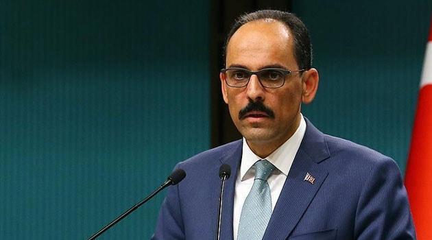 Cumhurbaşkanlığı Sözcüsü Kalın: Güvenli bölgeyi Türkiye oluşturur