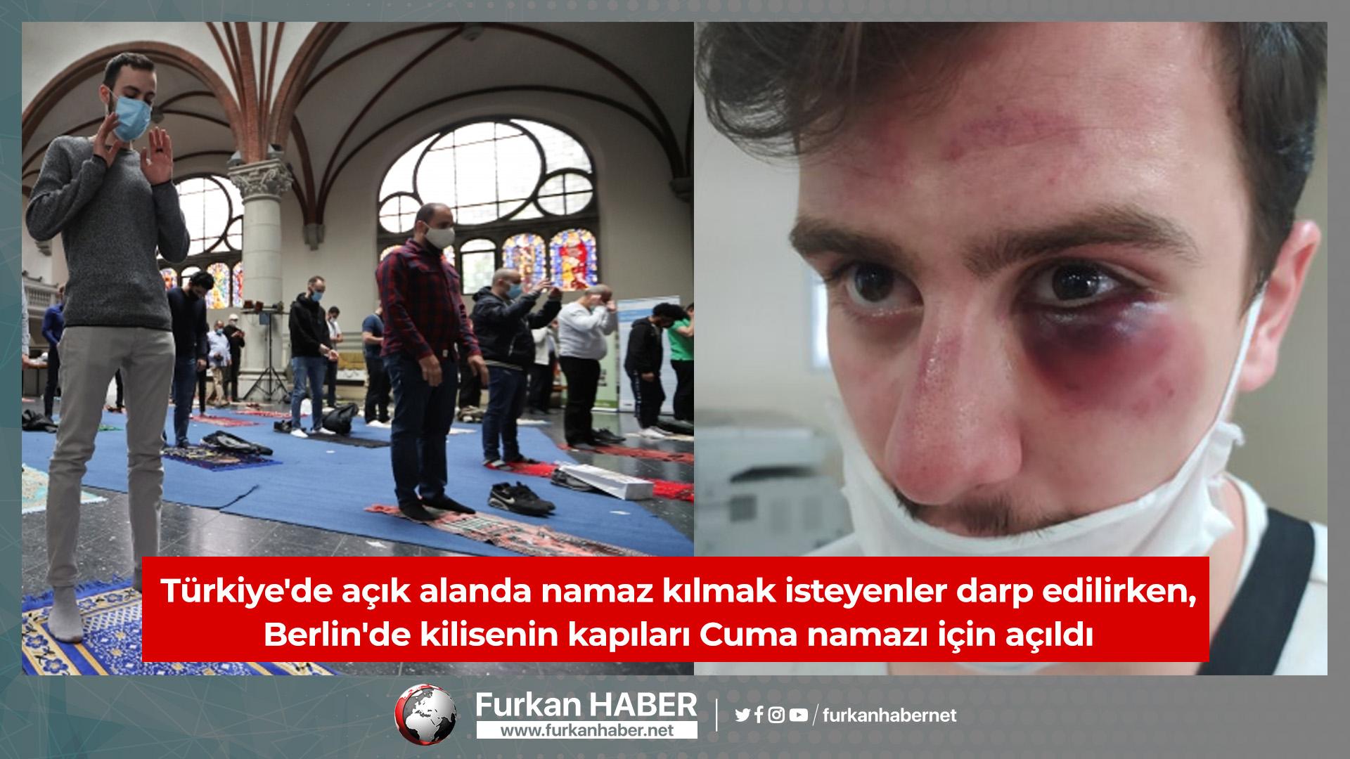 Türkiye'de açık alanda namaz kılmak isteyenler darp edilirken, Berlin'de kilisenin kapıları Cuma namazı için açıldı