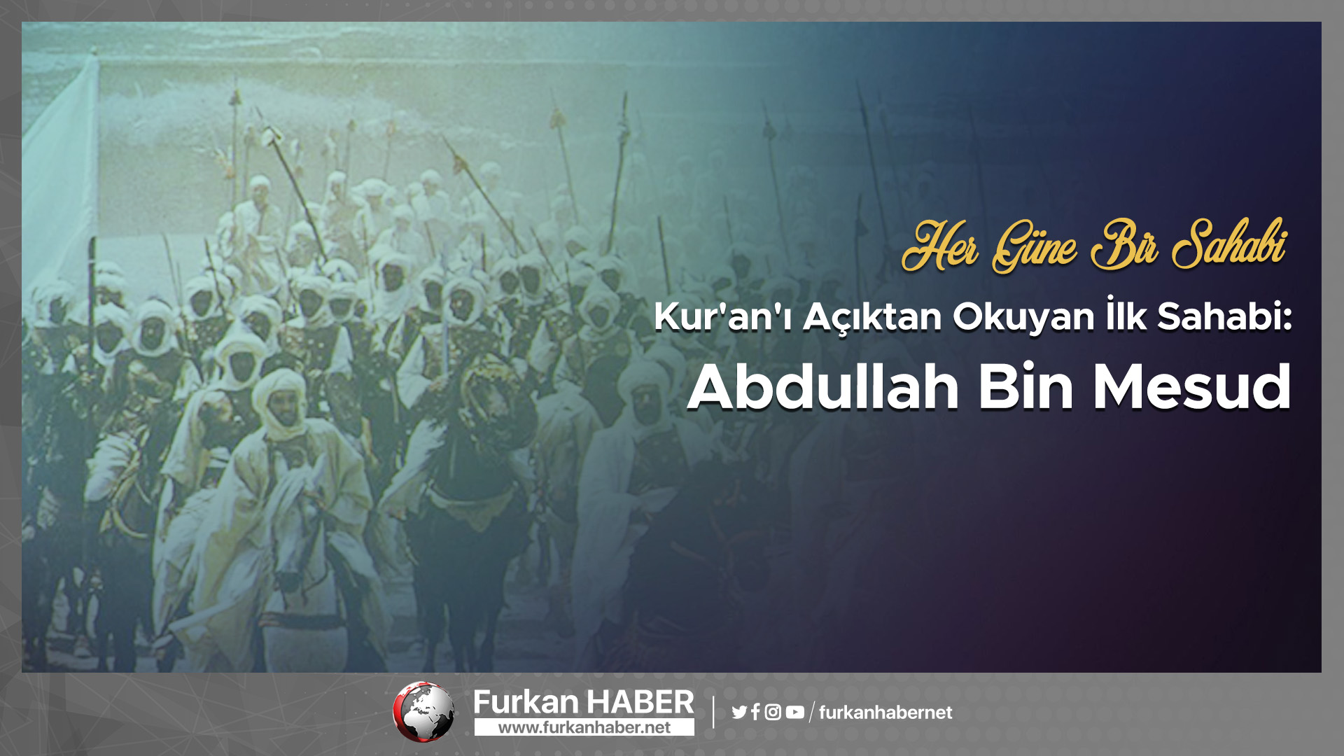 Kur'an'ı Açıktan Okuyan İlk Sahabi: Abdullah Bin Mesud