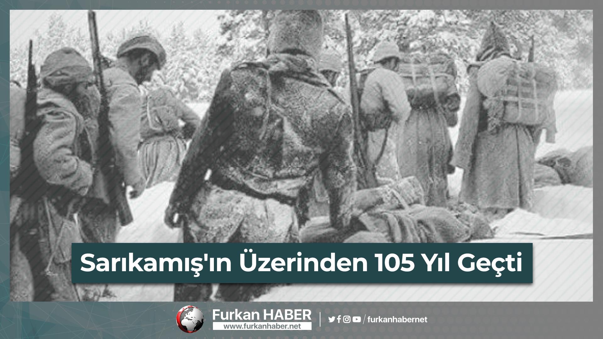 Sarıkamış'ın Üzerinden 105 Yıl Geçti