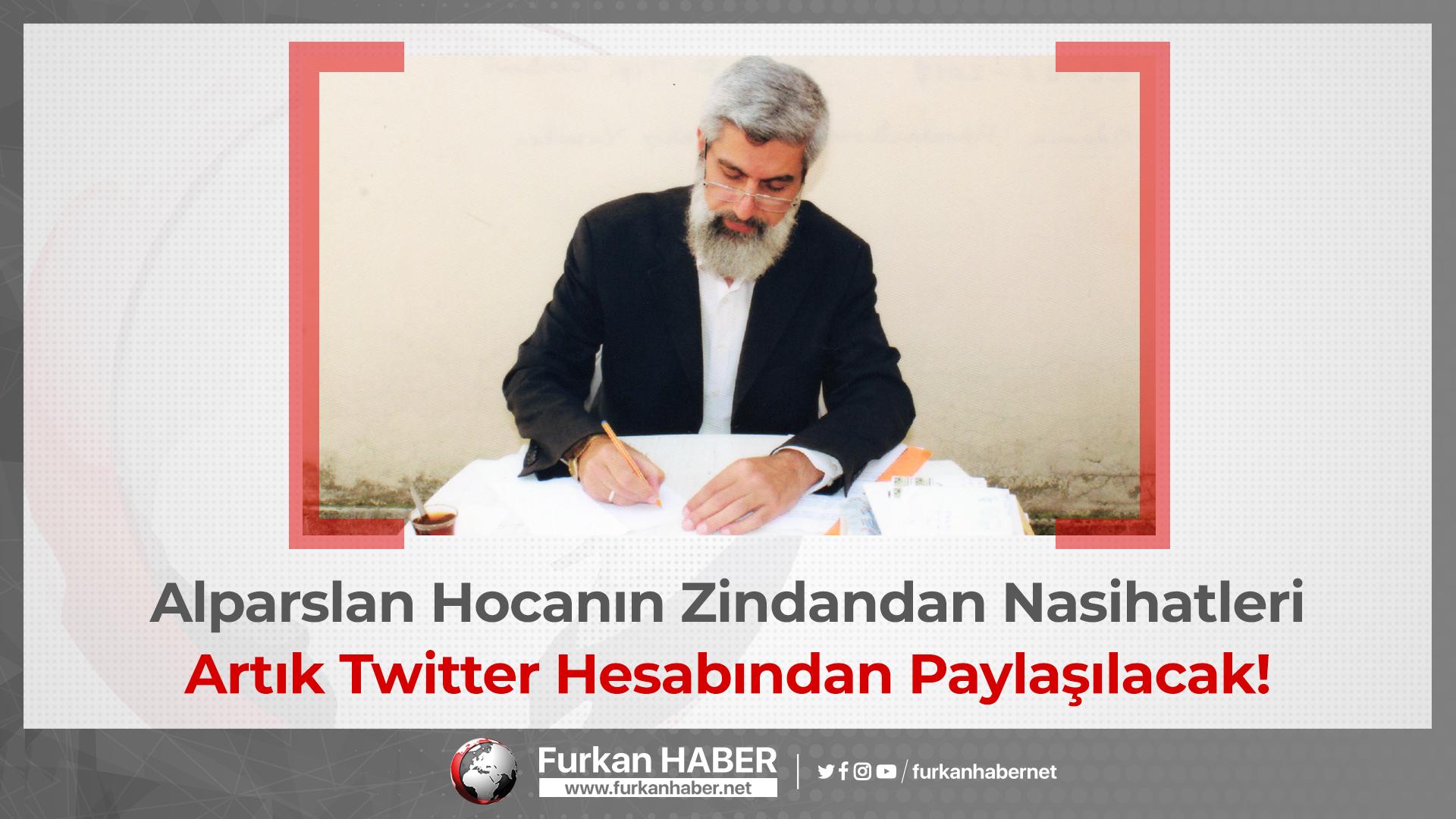 Alparslan Hocanın Zindandan Nasihatleri Artık Twitter Hesabından Paylaşılacak!