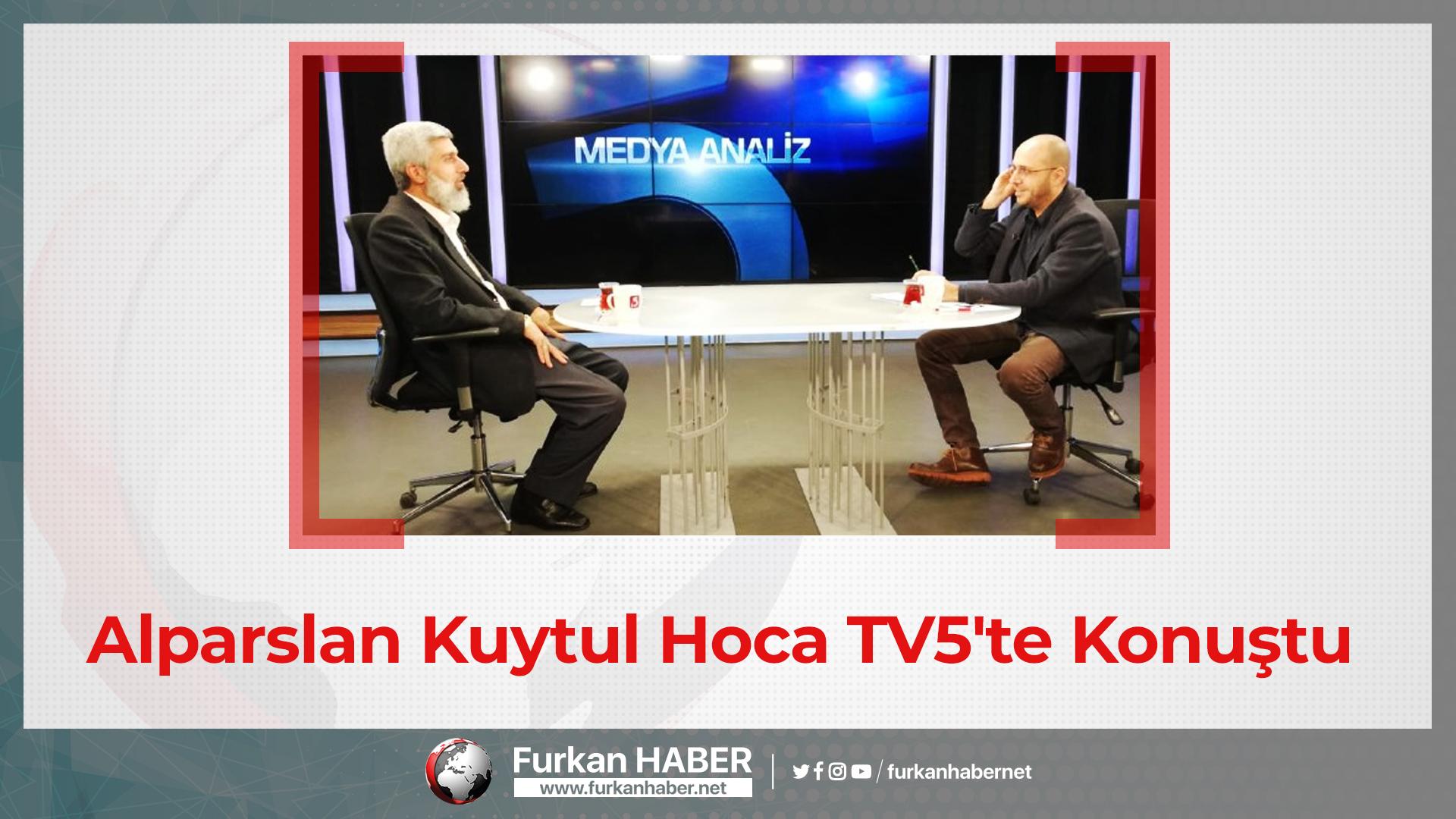Alparslan Kuytul Hoca TV5'te Konuştu