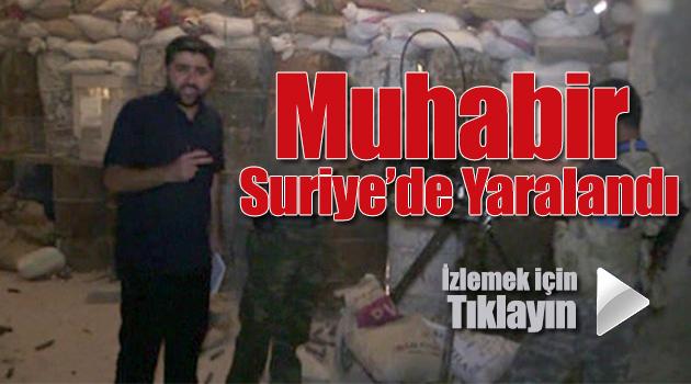 Muhabir Adem Özköse Çatışmada Yaralandı
