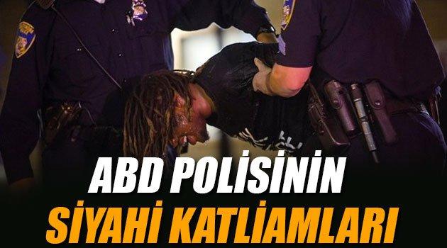 ABD polisinin siyahi katliamları