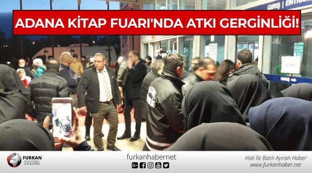 Adana Kitap Fuarı'nda Atkı Gerginliği!