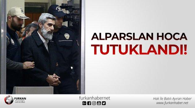 Alparslan Hoca Tutuklandı!