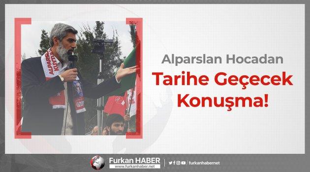 Alparslan Hocadan Tarihe Geçecek Konuşma!
