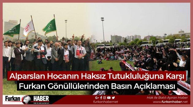 Alparslan Hocanın Haksız Tutukluluğuna Karşı Furkan Gönüllülerinden Basın Açıklaması