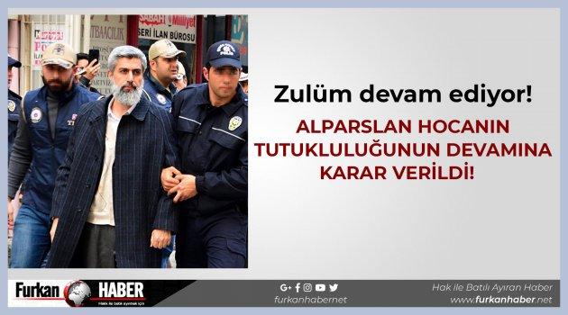 Alparslan Hocanın Tutukluluğunun Devamına Karar Verildi!