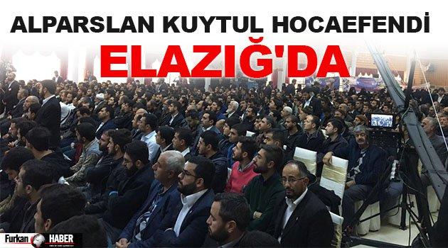 Alparslan Kuytul Hocaefendi Elazığ'da
