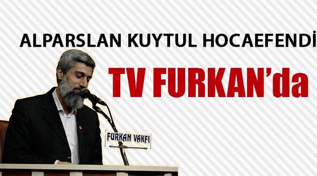 Alparslan Kuytul Hocaefendi TV FURKAN'da