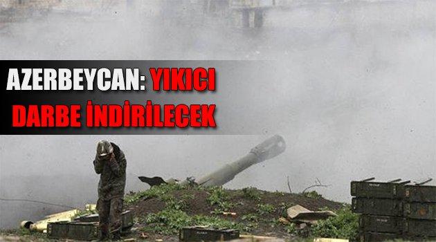 Azerbeycan: Yıkıcı Darbe İndirilecek