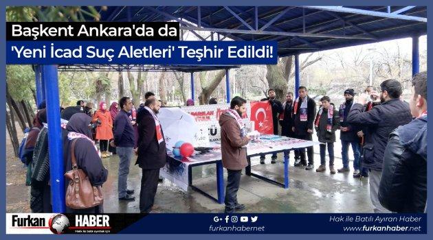 Başkent Ankara'da da 'Yeni İcad Suç Aletleri' Teşhir Edildi!