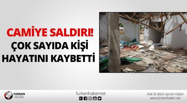 Camiye saldırı: Çok sayıda kişi hayatını kaybetti