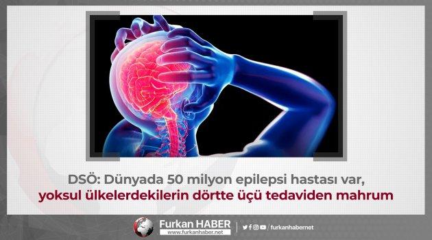 DSÖ: Dünyada 50 milyon epilepsi hastası var, yoksul ülkelerdekilerin dörtte üçü tedaviden mahrum