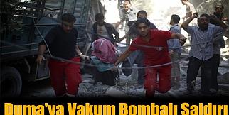 Duma'ya Vakum Bombalı Saldırı