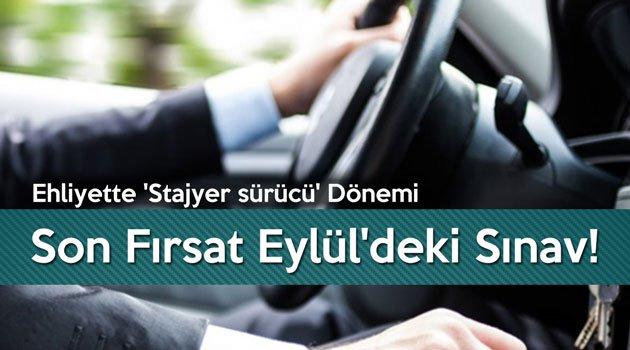 Ehliyette 'Stajyer sürücü' Dönemi