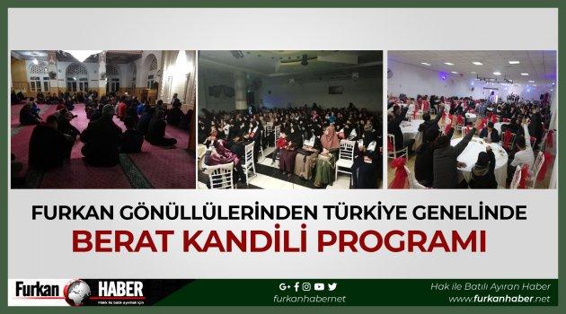 Furkan Gönüllülerinden Türkiye Genelinde Berat Kandili Programı