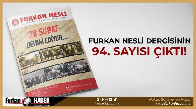 Furkan Nesli Dergisinin 94. Sayısı Çıktı!