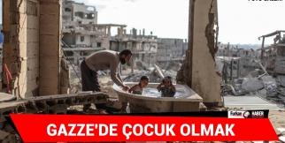 Gazze'de Çocuk Olmak