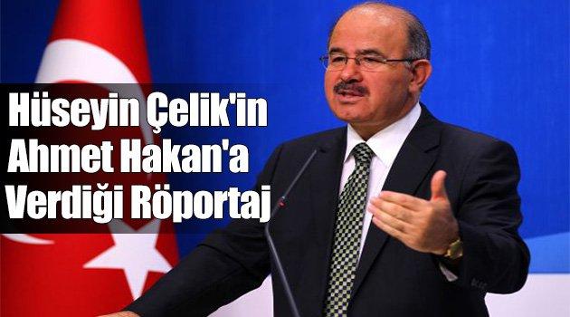 Hüseyin Çelik'in Ahmet Hakan'a verdiği röportaj