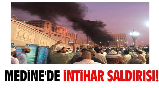 Medine'de intihar saldırısı!