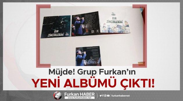Müjde! Grup Furkan'ın Yeni Albümü Çıktı!