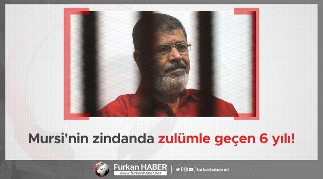 Mursi'nin zindanda zulümle geçen 6 yılı!