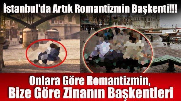 Onlara Göre Romantizmin, Bize Göre Zinanın Başkentleri