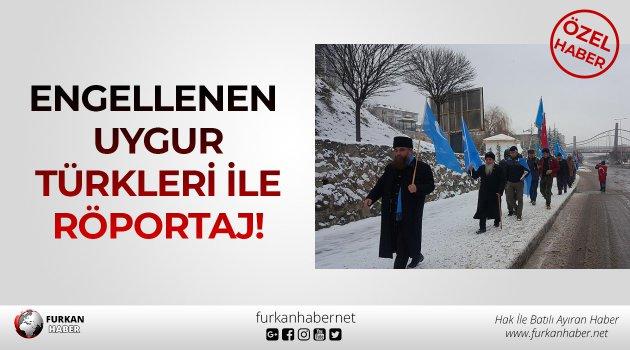 ÖZEL HABER: Engellenen Uygur Türkleri ile Röportaj!