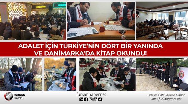 Özgürlük ve Adalet İçin Türkiye'nin Dört Bir Yanında ve Danimarka'da Kitap Okundu!