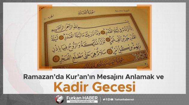 Ramazan'da Kur'an'ın Mesajını Anlamak -2 ve Kadir Gecesi