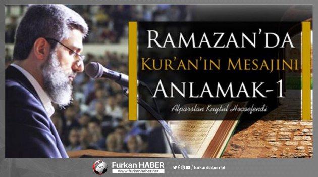 Ramazan'da Kur'an'ın Mesajını Anlamak