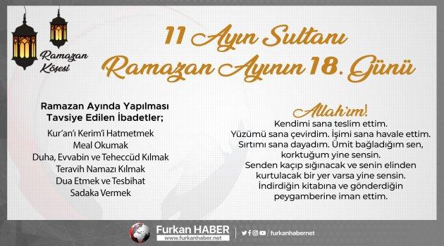 RAMAZAN KÖŞESİ | 11 Ayın Sultanı Ramazan Ayının 18. Gün Tavsiyeleri